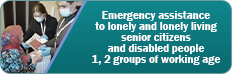 Emergency care for single senior citizens and persons with disabilities